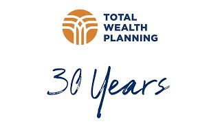 Total Wealth Planning | 30th Anniversary