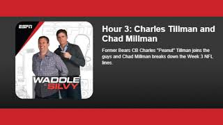 Hour 3: Charles Tillman and Chad Millman