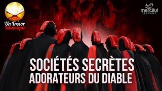 Video SOCIÉTÉS SECRÈTES - LES ADORATEURS DU DIABLE ᴴᴰ MP3, 3GP, MP4, WEBM, AVI, FLV November 2017