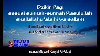 Video Dzikir Pagi sesuai Sunnah Rasulullah (Misyari Rasyid Al-Afasi) - ibnuumar.or.id MP3, 3GP, MP4, WEBM, AVI, FLV Oktober 2018