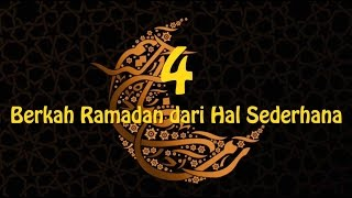 Video Infografis : 4 Berkah Ramadan Dari Hal Sederhana MP3, 3GP, MP4, WEBM, AVI, FLV Desember 2017