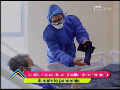 La difícil labor de ser Auxiliar de enfermería durante la pandemia