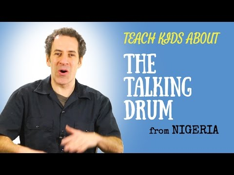 Africa for Kids -- Talking Drum -- All Around This World