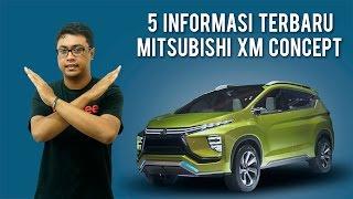 Video 5 Informasi Terbaru Seputar Mitsubishi XM Concept MP3, 3GP, MP4, WEBM, AVI, FLV Mei 2017