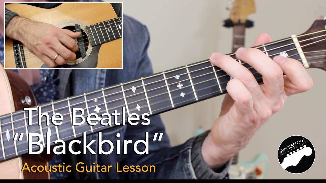 "Beatles ""Blackbird"" – Complete Acoustic Guitar Lesson"