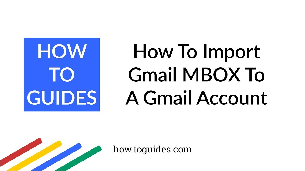 Import MBOX files to Gmail