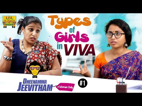 "Types Of Girls In ""VIVA"" - Deenamma Jeevitham Epi #1 