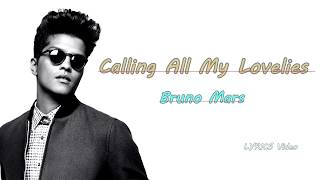 Video Calling All My Lovelies (Lyrics Video) - Bruno Mars MP3, 3GP, MP4, WEBM, AVI, FLV Januari 2019