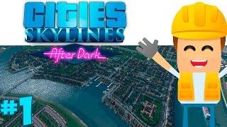 PROYECTO MANHATTAN | Ep.1 | Cities Skylines: After Dark | Gameplay Español