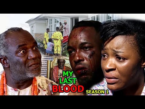 My Last Blood Season 1 - Chacha Eke 2018 Latest Nigerian Nollywood Movie Full HD