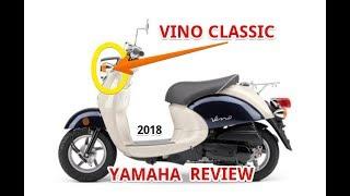 4. 2018 Yamaha Vino Classic Review