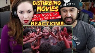 DISTURBING MOVIES You Won't Be Able To Sit Through - REACTION!!! by The Reel Rejects