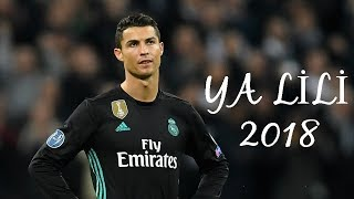 Video Cristiano Ronaldo ● Ya Lili ● 2018 MP3, 3GP, MP4, WEBM, AVI, FLV Mei 2019