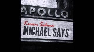 Kareem Salama - Michael Says (Michael Jackson Tribute)