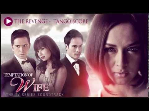 The Revenge - OST Temptation Of Wife Philippines (Outro Version)