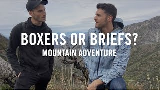 Hiking | Boxers or Briefs | San Gabriel Mountains | 2017 Mens Fashion in Underwear Video