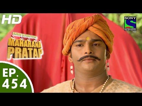 Bharat Ka Veer Putra Maharana Pratap - महाराणा प्रताप - Episode 454 - 20th July, 2015