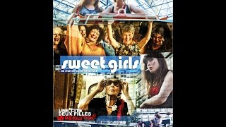 """""""Sweet girls"""" la bande annonce"""