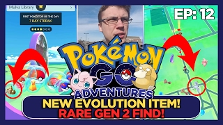 NEW EVOLUTION ITEM AND A RARE GEN 2 POKEMON FIND - POKEMON GO ADVENTURES EP 12 by ThePokeCapital