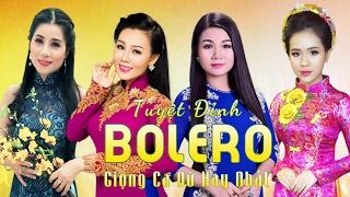 Download Lagu Tuyệt Đỉnh Bolero Tứ Đại Mỹ Nhân - Liên Khúc Nhạc Trữ Tình Bolero Hay Nhất 2017 Mp3