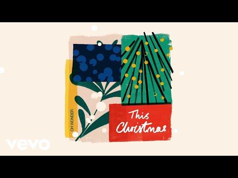 Oh Wonder - This Christmas (Audio)