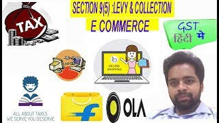 SECTION 9 LEVY & COLLECTION OF TAXES TO BE LEVIED ON E-COMMERCE OPERATORS IN CERTAIN SPECIFIED SERVICES