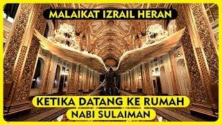 Video Malaikat Izrail Heran Ketika Datang Kerumah Nabi Sulaiman MP3, 3GP, MP4, WEBM, AVI, FLV April 2019