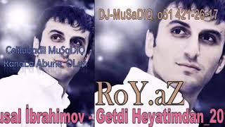 Vusal İbrahimov   Getdi Heyatimdan 2017 DJ MuSaDiQ