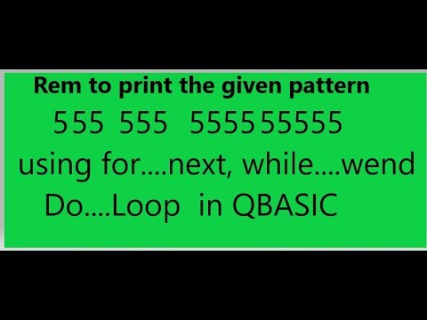 (Rem to print the given pattern    5 55 555 5555 55555 - Duration: 8 minutes, 35 seconds.)