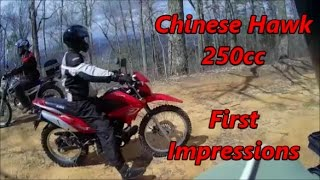 5. First Impressions, Chinese Hawk 250 Dual Sport Test Ride from The Three Amigos!