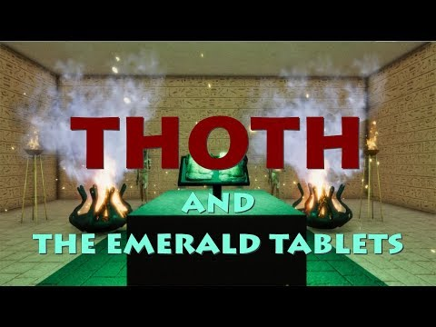 THOTH And The EMERALD TABLETS
