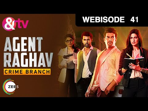 Agent Raghav Crime Branch - Episode 41 - January 2