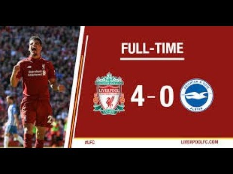 LIVERPOOL VS BRIGHTON 4 ~ 0 DUEL PEMBANTAIAN GOL DEMI GOL 13/05/18 HD