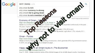TRAVEL TO OMAN  MUSCAT  ATTRACTIONS RICH  OMANI RIAL ANSWER TO ALL GOOGLE QUESTIONS ABOUT OMAN...
