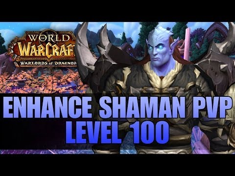 Warlords of Draenor (Beta): Level 100 Enhancement Shaman PvP – First Look Gameplay