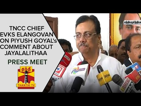 EVKS-Elangovans-Press-Meet-On-Seat-Sharing-Piyush-Goyals-Comment-About-Jayalalithaa