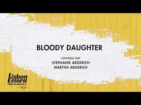 LEFFEST'16 Bloody Daughter - Conversa com Martha Argerich e Stephany Argerich