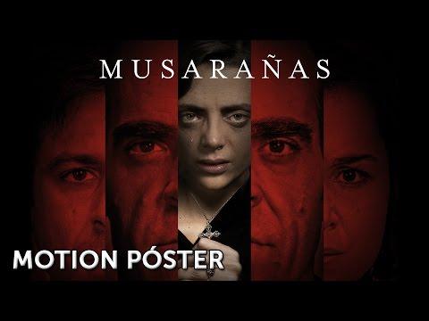 Musarañas - Nuevo Motion Póster?>