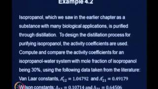 Mod-04 Lec-26 Models For Activity Coefficient In Binary Systems(cont.,)