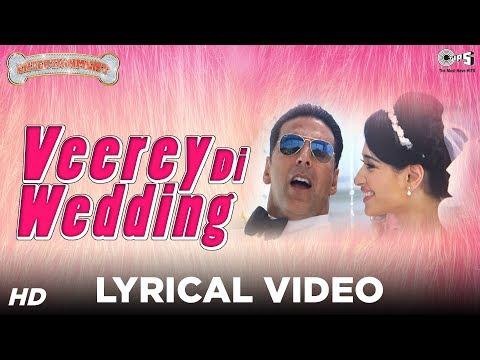 Veerey Di Wedding Sing Along Lyrics - Entertainment   Akshay Kumar, Tamannaah, Mika Singh
