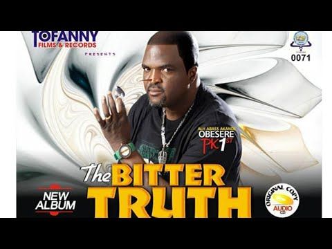 THE BITTER TRUTH: LATEST ALBUM  BY ALH.ABASS AKANDE OBESERE CHECK IT OUT