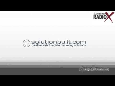 Atlanta Business Radio X & SolutionBuilt – Mobile Development & Internet Marketing