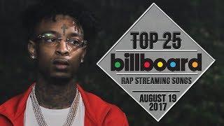 Top 25 • Billboard Rap Songs • August 19, 2017 | Streaming-Charts