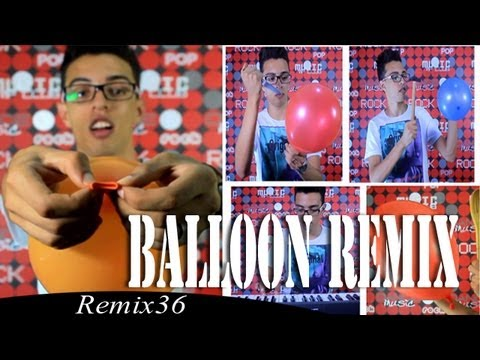 Balloon Remix