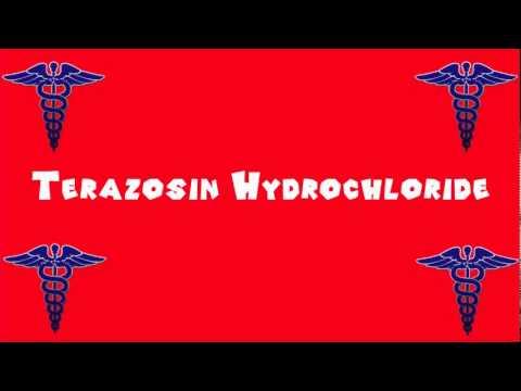 Pronounce Medical Words ― Terazosin Hydrochloride