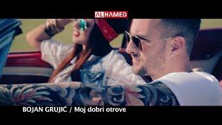 Bojan Grujić - Moj dobri otrove