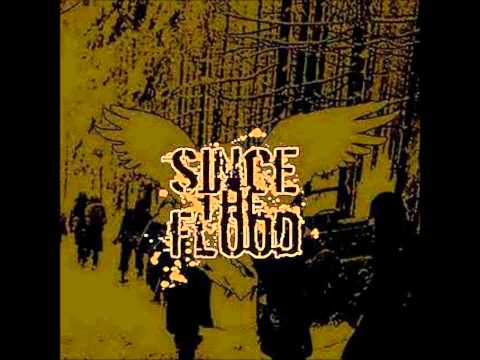 Since the flood - Valor and vengeance