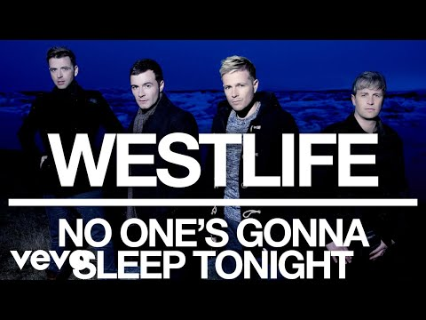 Westlife - No One's Gonna Sleep Tonight (Official Audio) - Thời lượng: 3 phút, 55 giây.
