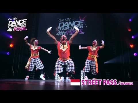 【GDC 4th】GATSBY DANCE COMPETITION 2011-2012:ASIA GRANDFINAL/STREET PASS【INDONESIA】