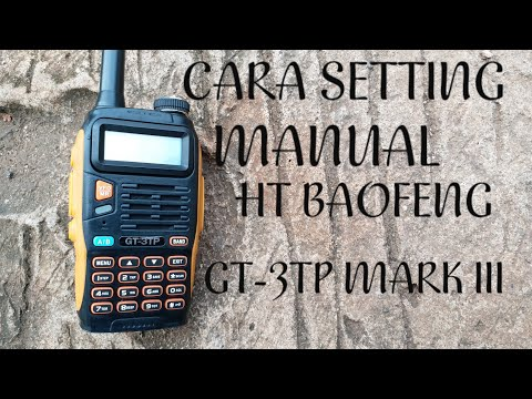 CARA SETTING HT BAOFENG GT-3TP MARK III BY. RADIO REVIEW
